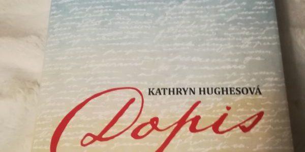 Dopis – Kathryn Hughesová